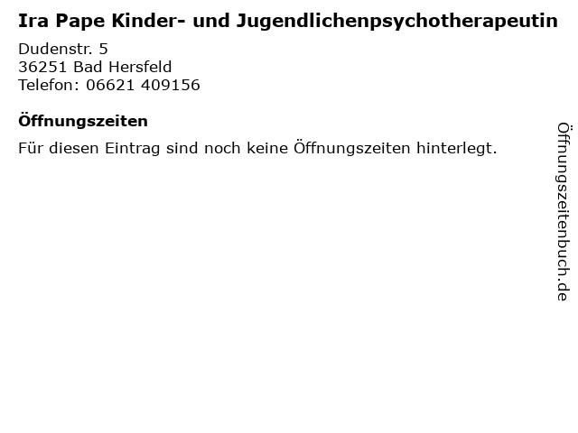 Ira Pape Kinder- und Jugendlichenpsychotherapeutin in Bad Hersfeld: Adresse und Öffnungszeiten