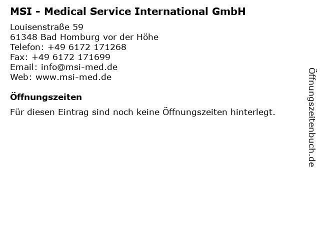 MSI - Medical Service International GmbH in Bad Homburg vor der Höhe: Adresse und Öffnungszeiten
