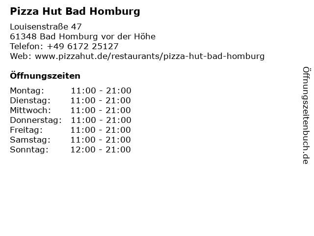 Pizza Hut Bad Homburg in Bad Homburg vor der Höhe: Adresse und Öffnungszeiten
