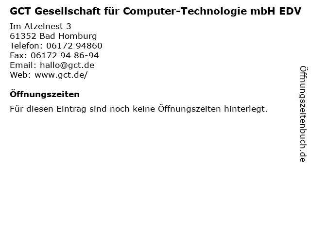 GCT Gesellschaft für Computer-Technologie mbH EDV in Bad Homburg: Adresse und Öffnungszeiten