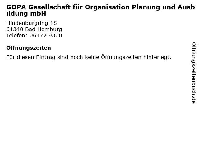 GOPA Gesellschaft für Organisation Planung und Ausbildung mbH in Bad Homburg: Adresse und Öffnungszeiten