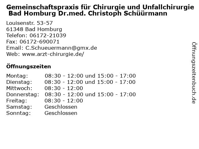 Gemeinschaftspraxis für Chirurgie und Unfallchirurgie Bad Homburg Dr.med. Christoph Schüürmann in Bad Homburg: Adresse und Öffnungszeiten