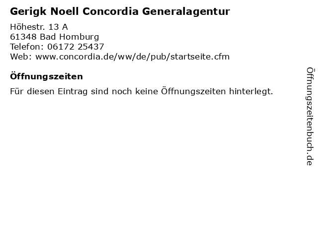 Gerigk Noell Concordia Generalagentur in Bad Homburg: Adresse und Öffnungszeiten
