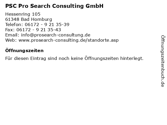 PSC Pro Search Consulting GmbH in Bad Homburg: Adresse und Öffnungszeiten