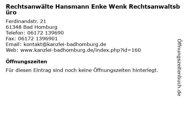 Rechtsanwälte Hansmann Enke Wenk Rechtsanwaltsbüro in Bad Homburg: Adresse und Öffnungszeiten