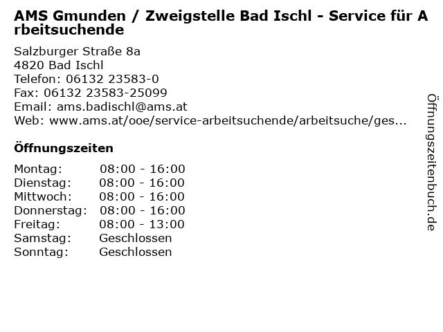 AMS Gmunden / Zweigstelle Bad Ischl - Service für Arbeitsuchende in Bad Ischl: Adresse und Öffnungszeiten