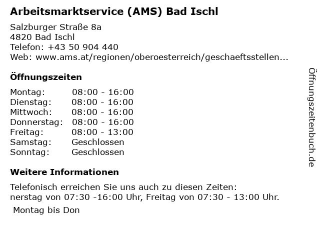 AMS Gmunden / Zweigstelle Bad Ischl- Service für Unternehmen in Bad Ischl: Adresse und Öffnungszeiten