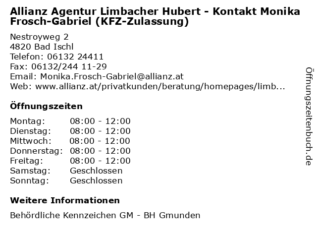 Allianz Agentur Limbacher Hubert - Kontakt Monika Frosch-Gabriel (KFZ-Zulassung) in Bad Ischl: Adresse und Öffnungszeiten