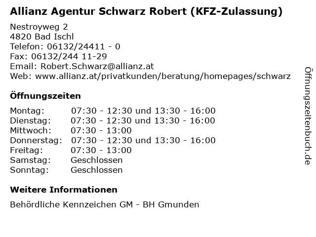 Allianz Agentur Schwarz Robert (KFZ-Zulassung) in Bad Ischl: Adresse und Öffnungszeiten