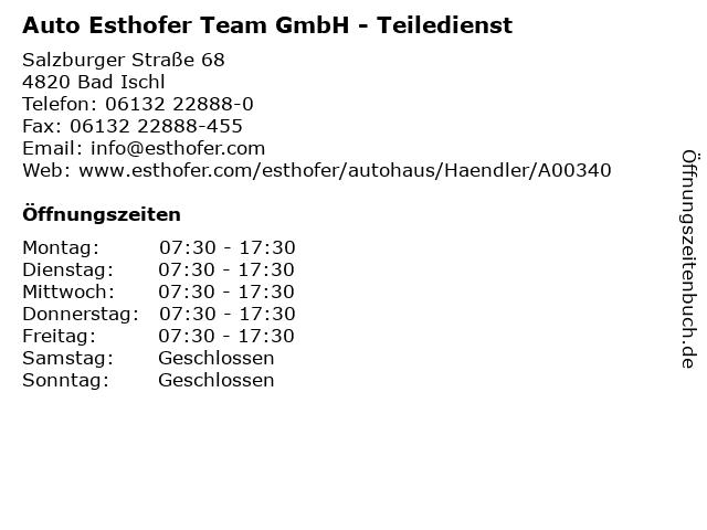 Auto Esthofer Team GmbH - Teiledienst in Bad Ischl: Adresse und Öffnungszeiten