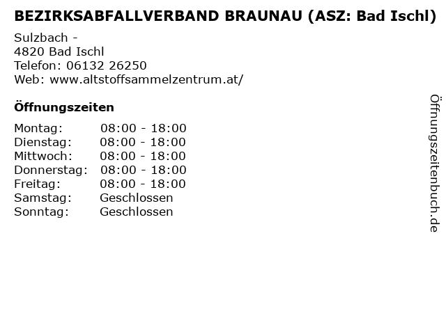 BEZIRKSABFALLVERBAND BRAUNAU (ASZ: Bad Ischl) in Bad Ischl: Adresse und Öffnungszeiten