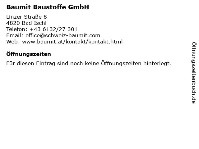 Baumit Baustoffe GmbH in Bad Ischl: Adresse und Öffnungszeiten