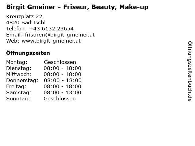 Birgit Gmeiner - Friseur, Beauty, Make-up in Bad Ischl: Adresse und Öffnungszeiten