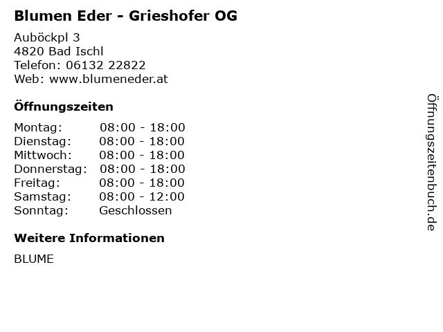 Blumen Eder - Grieshofer OG in Bad Ischl: Adresse und Öffnungszeiten
