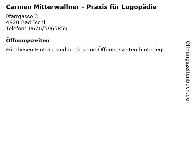 Carmen Mitterwallner - Praxis für Logopädie in Bad Ischl: Adresse und Öffnungszeiten