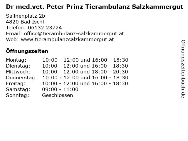 Dr med.vet. Peter Prinz Tierambulanz Salzkammergut in Bad Ischl: Adresse und Öffnungszeiten