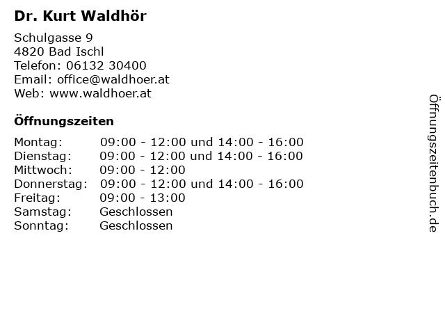 Dr. Kurt Waldhör - Rechtsanwalt in Bad Ischl: Adresse und Öffnungszeiten
