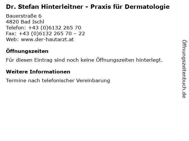 Dr. Stefan Hinterleitner - Praxis für Dermatologie in Bad Ischl: Adresse und Öffnungszeiten