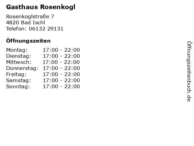 Gasthaus Rosenkogl in Bad Ischl: Adresse und Öffnungszeiten
