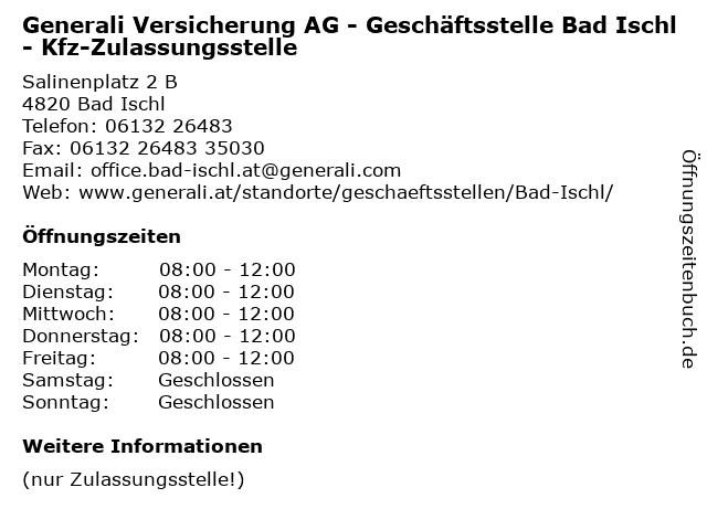 Generali Versicherung AG - Geschäftsstelle Bad Ischl - Kfz-Zulassungsstelle in Bad Ischl: Adresse und Öffnungszeiten