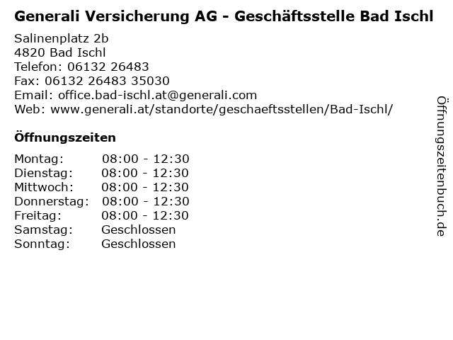 Generali Versicherung AG - Geschäftsstelle Bad Ischl in Bad Ischl: Adresse und Öffnungszeiten