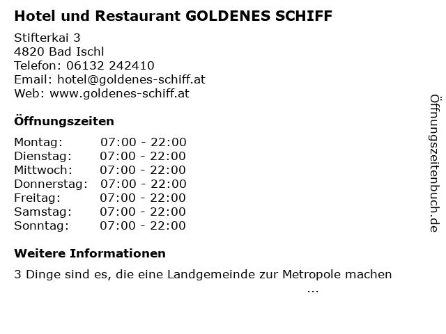 Hotel und Restaurant GOLDENES SCHIFF in Bad Ischl: Adresse und Öffnungszeiten