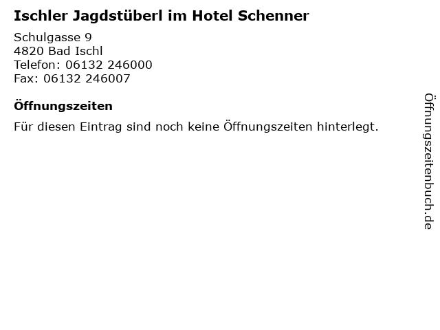 Ischler Jagdstüberl im Hotel Schenner in Bad Ischl: Adresse und Öffnungszeiten