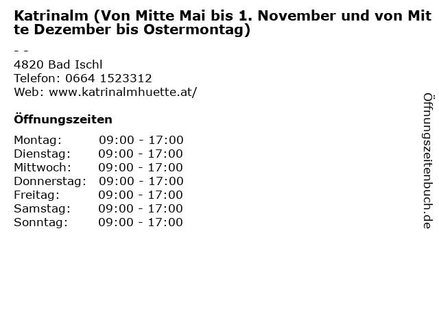 Katrinalm (Von Mitte Mai bis 1. November und von Mitte Dezember bis Ostermontag) in Bad Ischl: Adresse und Öffnungszeiten
