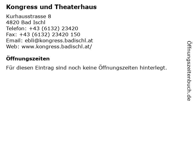 Kongress und Theaterhaus in Bad Ischl: Adresse und Öffnungszeiten