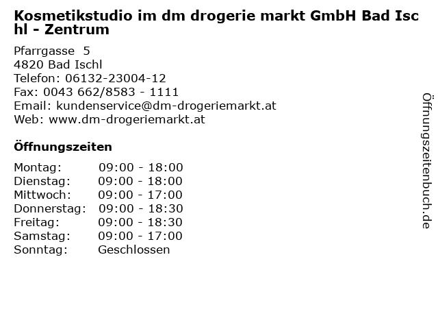 Kosmetikstudio im dm drogerie markt GmbH Bad Ischl - Zentrum in Bad Ischl: Adresse und Öffnungszeiten