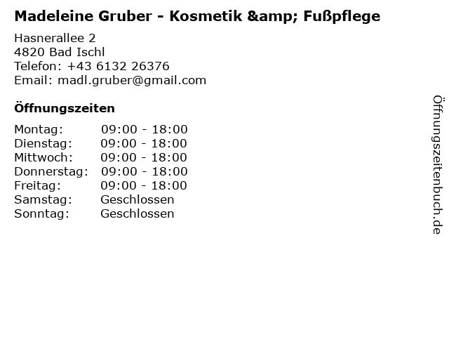 Madeleine Gruber - Kosmetik & Fußpflege in Bad Ischl: Adresse und Öffnungszeiten