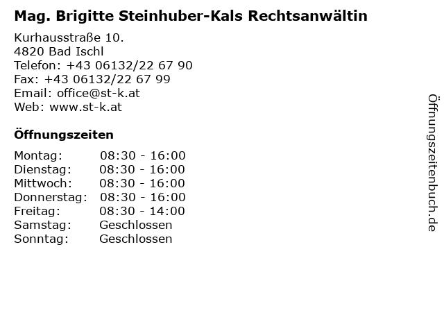 Mag. Brigitte Steinhuber-Kals Rechtsanwältin in Bad Ischl: Adresse und Öffnungszeiten