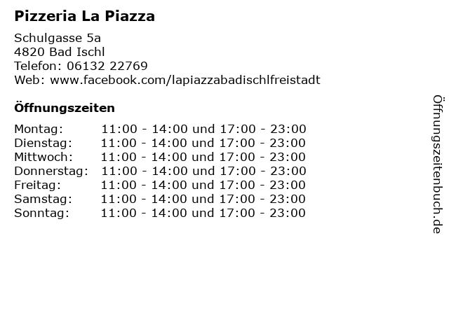 Pizzeria La Piazza in Bad Ischl: Adresse und Öffnungszeiten