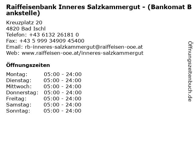 Raiffeisenbank Inneres Salzkammergut - (Bankomat Bankstelle) in Bad Ischl: Adresse und Öffnungszeiten