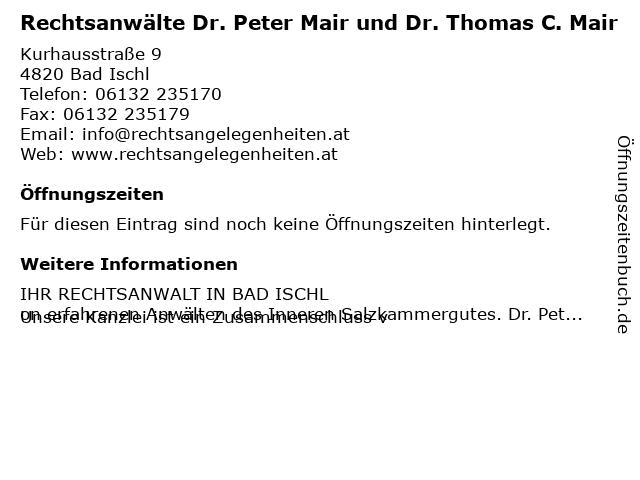 Rechtsanwälte Dr. Peter Mair und Dr. Thomas C. Mair in Bad Ischl: Adresse und Öffnungszeiten