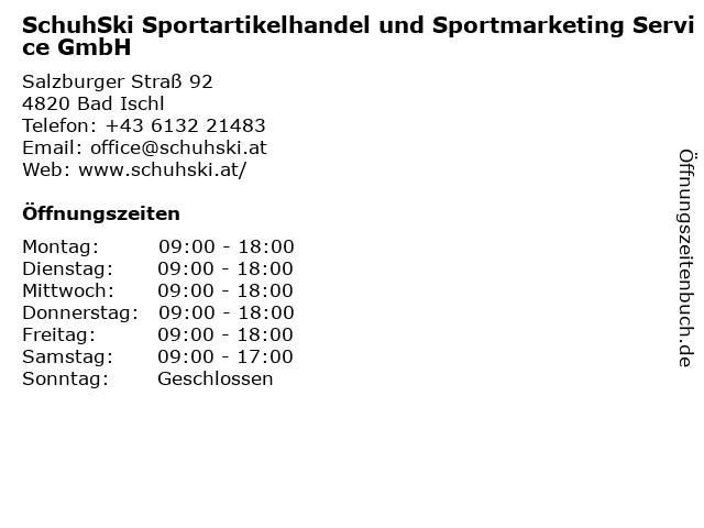 SchuhSki Sportartikelhandel und Sportmarketing Service GmbH in Bad Ischl: Adresse und Öffnungszeiten