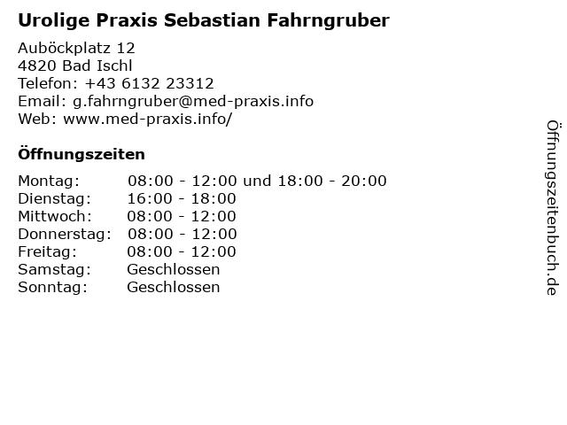 Urolige Praxis Sebastian Fahrngruber in Bad Ischl: Adresse und Öffnungszeiten