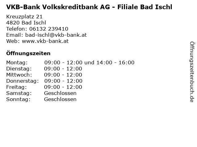VKB-Bank Volkskreditbank AG - Filiale Bad Ischl in Bad Ischl: Adresse und Öffnungszeiten