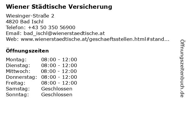 Wiener Städtische Versicherung in Bad Ischl: Adresse und Öffnungszeiten