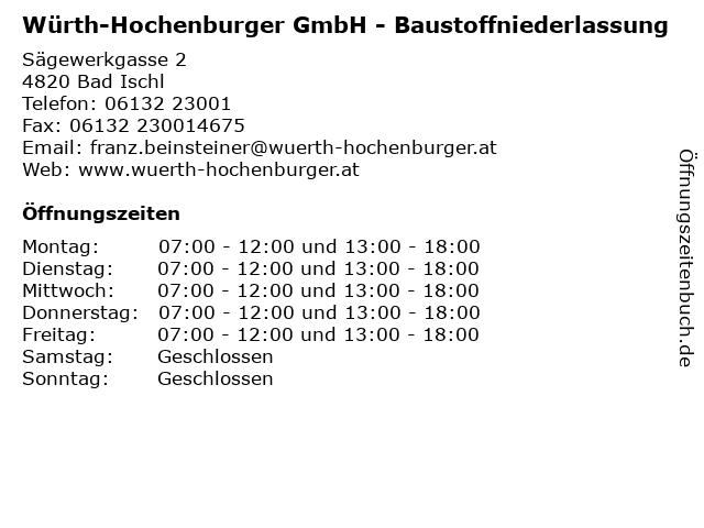Würth-Hochenburger GmbH - Baustoffniederlassung in Bad Ischl: Adresse und Öffnungszeiten