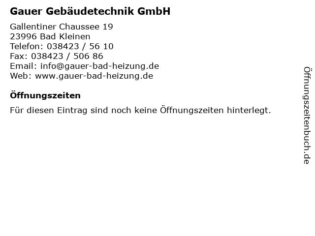 Gauer Gebäudetechnik GmbH in Bad Kleinen: Adresse und Öffnungszeiten