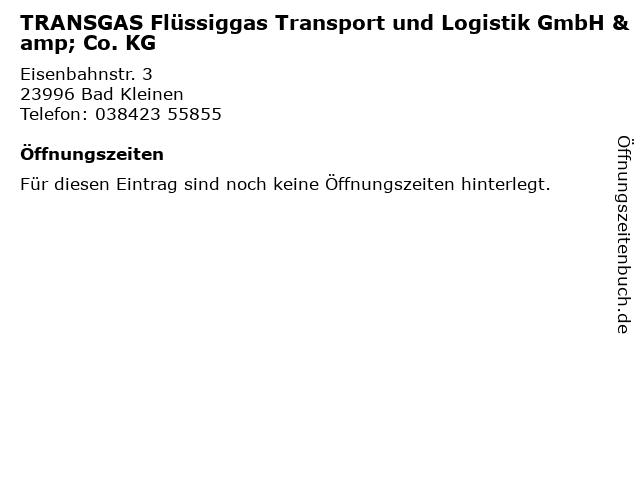 TRANSGAS Flüssiggas Transport und Logistik GmbH & Co. KG in Bad Kleinen: Adresse und Öffnungszeiten