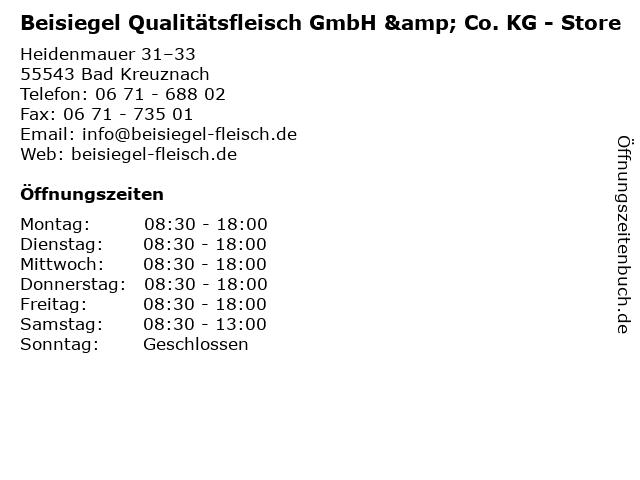 Beisiegel Qualitätsfleisch GmbH & Co. KG - Store in Bad Kreuznach: Adresse und Öffnungszeiten