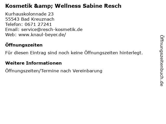 Kosmetik & Wellness Sabine Resch in Bad Kreuznach: Adresse und Öffnungszeiten