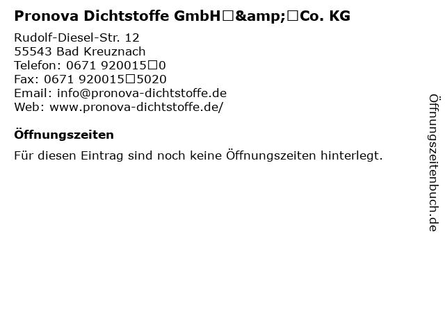 Pronova Dichtstoffe GmbH&Co. KG in Bad Kreuznach: Adresse und Öffnungszeiten