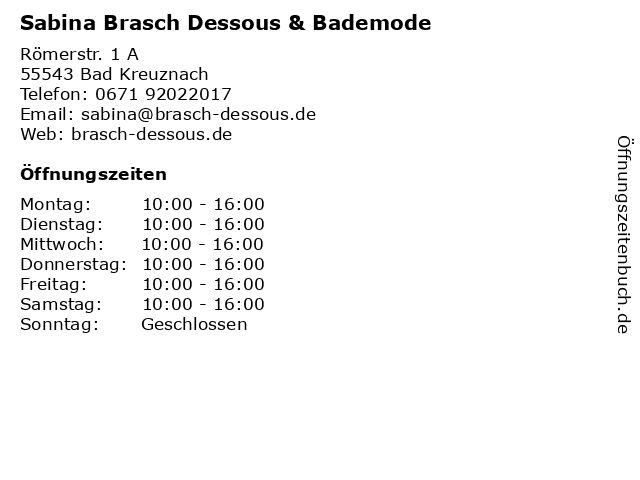 Sabrina Brasch Dessous & Bademode in Bad Kreuznach: Adresse und Öffnungszeiten
