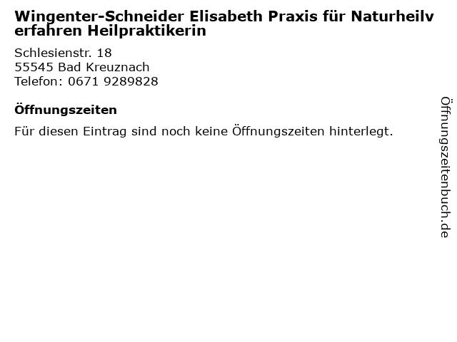 Wingenter-Schneider Elisabeth Praxis für Naturheilverfahren Heilpraktikerin in Bad Kreuznach: Adresse und Öffnungszeiten