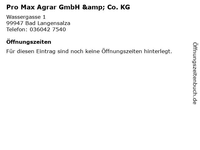 Pro Max Agrar GmbH & Co. KG in Bad Langensalza: Adresse und Öffnungszeiten
