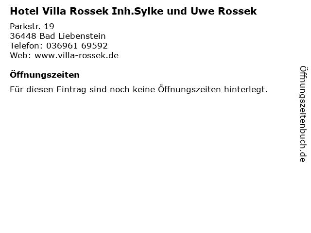 Hotel Villa Rossek Inh.Sylke und Uwe Rossek in Bad Liebenstein: Adresse und Öffnungszeiten