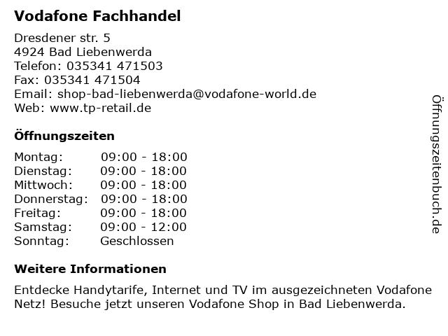 Vodafone Shop in Bad Liebenwerda: Adresse und Öffnungszeiten